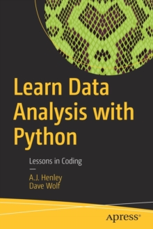 Learn Data Analysis with Python : Lessons in Coding, Paperback Book