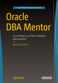 Oracle DBA Mentor : Succeeding as an Oracle Database Administrator, EPUB eBook