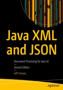 Java XML and JSON : Document Processing for Java SE, EPUB eBook
