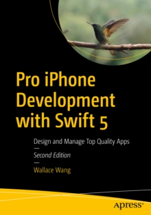 Pro iPhone Development with Swift 5 : Design and Manage Top Quality Apps, EPUB eBook