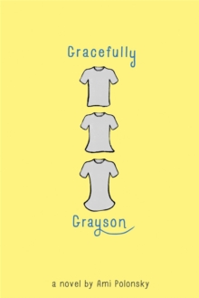 Gracefully Grayson, Paperback Book