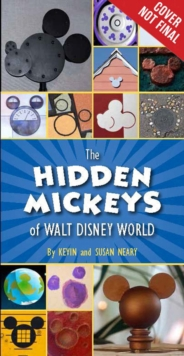 The Hidden Mickeys Of Walt Disney World, Paperback Book