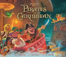 Disney Parks Presents: The Pirates Of The Caribbean, Hardback Book