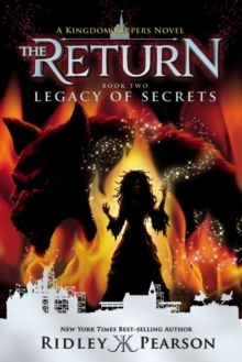 Kingdom Keepers: The Return Book Two Legacy Of Secrets : The Return Book Two Legacy of Secrets, Paperback / softback Book