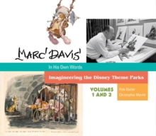 Marc Davis: In His Own Words : Imagineering the Disney Theme Parks, Hardback Book