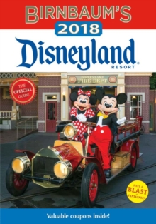 Birnbaum's 2018 Disneyland Resort: the Official Guide, Paperback Book