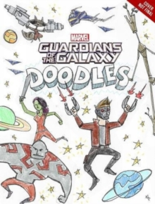 Guardians of the Galaxy Doodles, Paperback Book