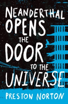 Neanderthal Opens The Door To The Universe, Hardback Book