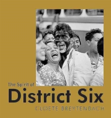 The Spirit of District Six, Paperback Book