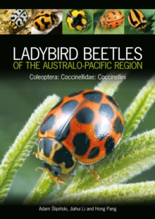 Ladybird Beetles of the Australo-Pacific Region : Coleoptera: Coccinellidae: Coccinellini, EPUB eBook