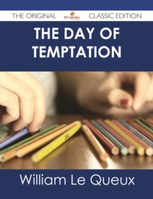 The Day of Temptation - The Original Classic Edition, EPUB eBook