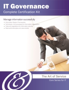 IT Governance Complete Certification Kit - Core Series for IT, EPUB eBook