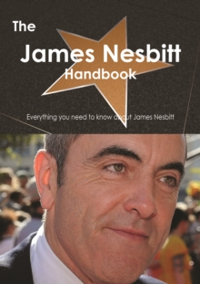 The James Nesbitt Handbook - Everything you need to know about James Nesbitt, PDF eBook