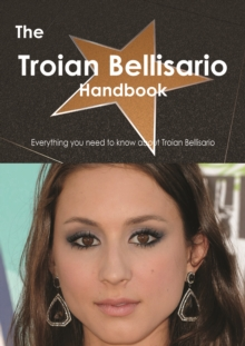 The Troian Bellisario Handbook - Everything you need to know about Troian Bellisario, PDF eBook