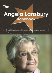 The Angela Lansbury Handbook - Everything you need to know about Angela Lansbury, PDF eBook