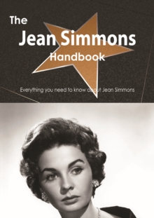 The Jean Simmons Handbook - Everything you need to know about Jean Simmons, PDF eBook
