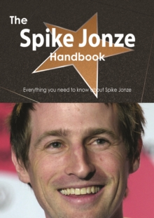 The Spike Jonze Handbook - Everything you need to know about Spike Jonze, PDF eBook