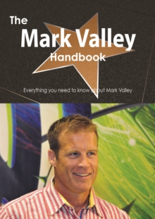 The Mark Valley Handbook - Everything you need to know about Mark Valley, PDF eBook