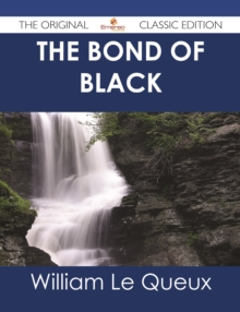 The Bond of Black - The Original Classic Edition, EPUB eBook