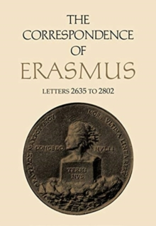The Correspondence of Erasmus : Letters 2635 to 2802, Volume 19, Hardback Book
