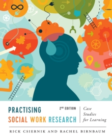 Practising Social Work Research : Case Studies for Learning, Second Edition, EPUB eBook
