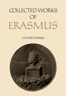 Collected Works of Erasmus : Controversies, EPUB eBook
