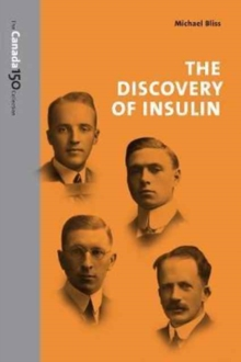 The Discovery of Insulin, Paperback Book