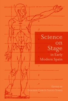 Science on Stage in Early Modern Spain, PDF eBook