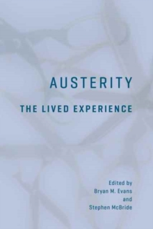 Austerity : The Lived Experience, Paperback Book