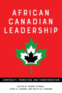 African Canadian Leadership : Continuity, Transition, and Transformation, EPUB eBook