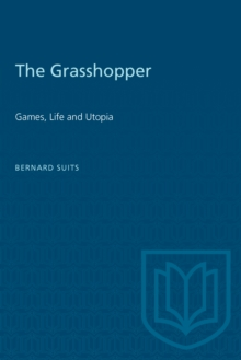 The Grasshopper : Games, Life and Utopia, PDF eBook