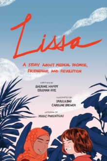 Lissa : A Story about Medical Promise, Friendship, and Revolution, Paperback / softback Book