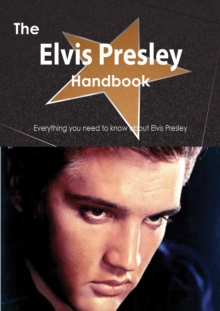 The Elvis Presley Handbook - Everything you need to know about Elvis Presley, PDF eBook