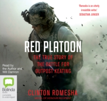 Red Platoon : A True Story of American Valour, CD-Audio Book