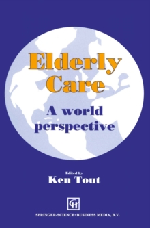 Elderly Care : A world perspective, PDF eBook