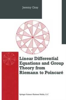Differential Equations and Group Theory from Riemann to Poincare, PDF eBook