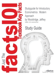 Studyguide for Introductory Econometrics : Modern Approach by Wooldridge, Jeffrey, Paperback / softback Book