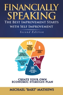 Financially Speaking : The Best Improvement Starts with Self-Improvement, EPUB eBook