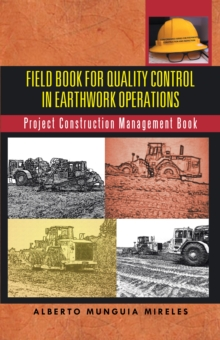 Field Book for Quality Control in Earthwork Operations : Project Construction Management Book, EPUB eBook