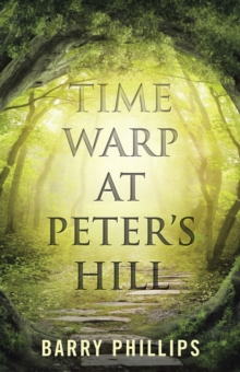 Time Warp at Peter's Hill, EPUB eBook