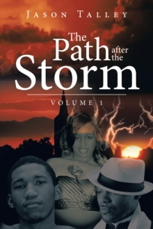 The Path After the Storm : Volume 1, EPUB eBook