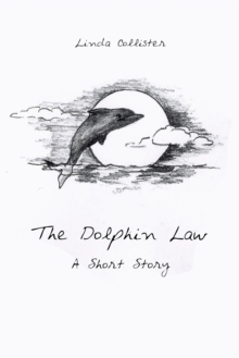 The Dolphin Law : A Short Story, EPUB eBook