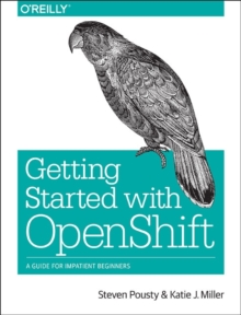 Getting Started with OpenShift, Paperback / softback Book