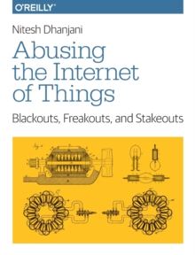Abusing the Internet of Things, Paperback / softback Book
