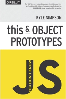 You Don't Know JS - This & Object Prototypes, Paperback / softback Book