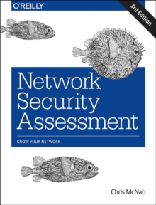 Network Security Assessment 3e, Paperback / softback Book