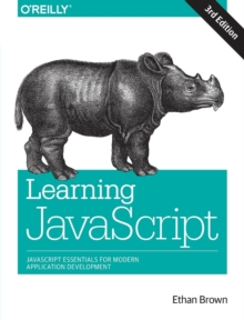 Learning JavaScript : Add Sparkle and Life to Your Web Pages, Paperback Book