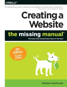 Creating a Website: The Missing Manual 4e, Paperback Book