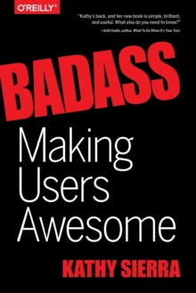 Badass - Making Users Awesome, Paperback Book