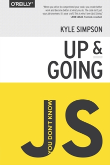 You Don't Know JS - Up & Going, Paperback Book